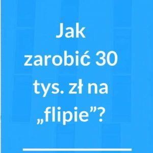 daniel siwiec jak zarobić 30 tysięcy złotych na flipie webinar
