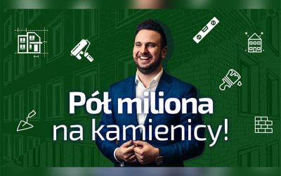 PÓŁ MILIONA NA KAMIENICY – podcast